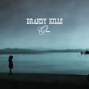 Brandy Kills - One - okładka