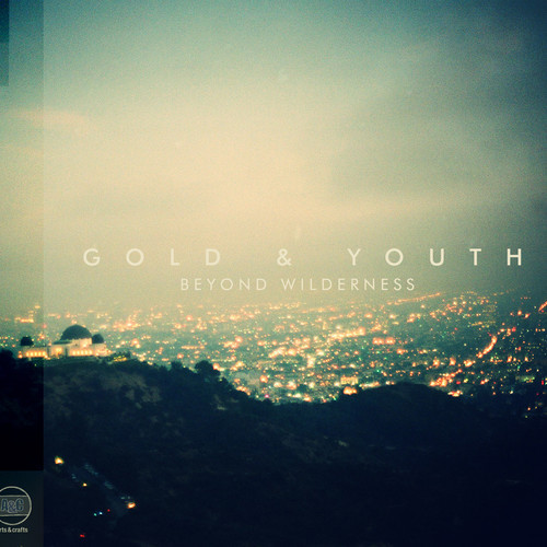 Gold & Youth: Beyond Wilderness (2013)