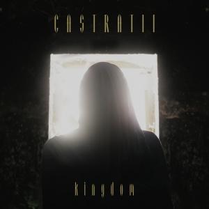 Castratii - Kingdom (2012)