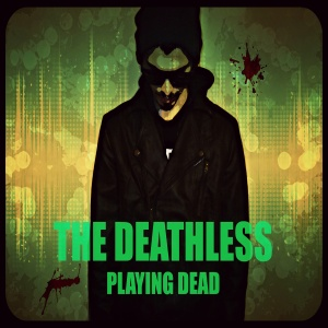 The Deathless - Playing Dead (2014)