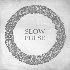 Slow Pulse - Slow Pulse (ep 2014)