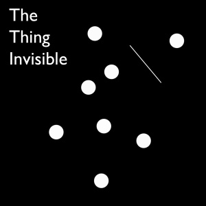 The Thing Invisible - Decreation (ep 2014)