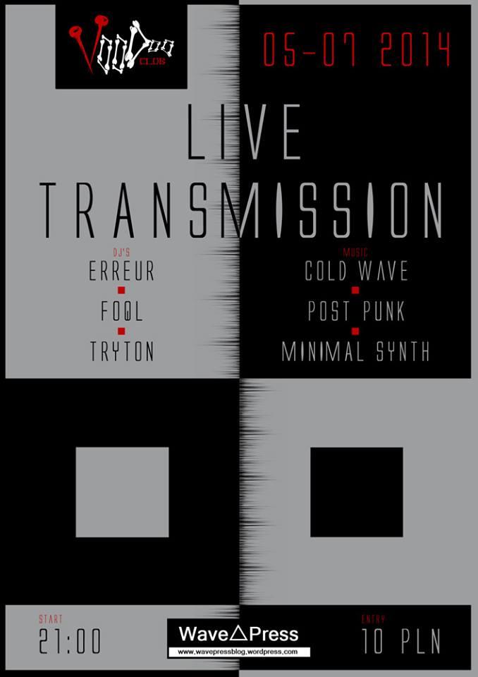 LIVE TRANSMISSION (5 lipca 2014) - plakat promujący wydarzenie.