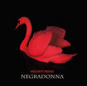Negradonna - Wiekuiste piękno (lp; 2012)