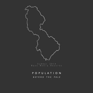 Population - Beyond The Pale (lp; 2014 - zapowiedź)