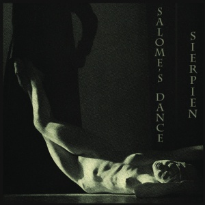Salome's Dance / Sierpien - Split (ep; 2014)