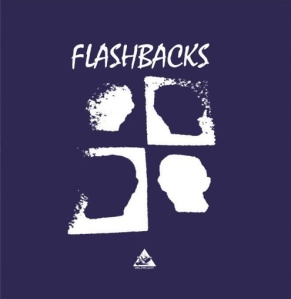 Flashbacks - Flashbacks (lp; 2014)