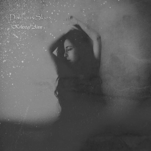 Kriistal Ann - Delirious Skies (lp; 2014)
