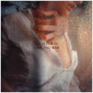 Bleib Modern - All Is Fair In Love And War (lp; 2015)