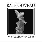 Bat Nouveau - Metamorphoses (lp; 2015)