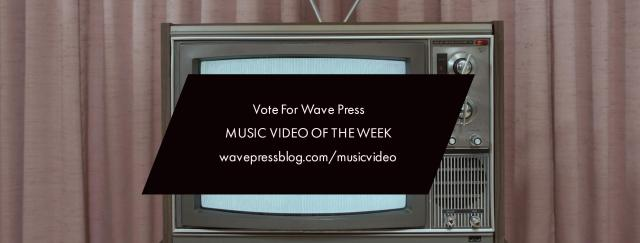 Vote For Music Video Of The Week