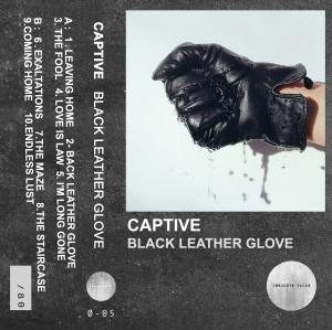 Captive - Black Leather Glove (lp; 2015)