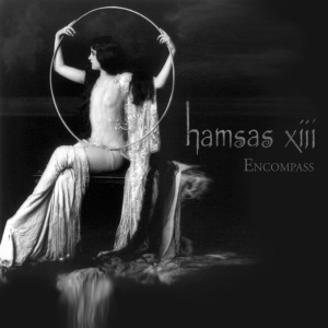 Hamsas Xiii - Encompass (lp; 2015)