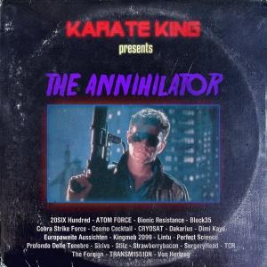 Karate King - The Annihilator (kompilacja 2015)