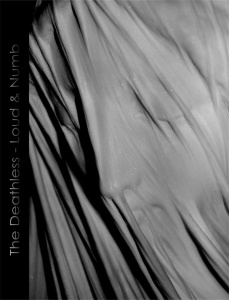 The Deathless - Loud & Numb (lp; 2015)