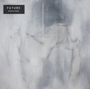 Future - Horizons (lp; 2015)