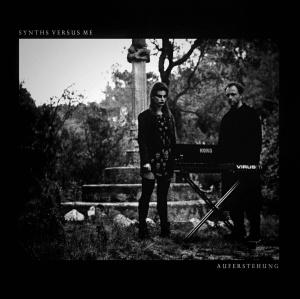 Synths Versus Me Feat. Vanessa Asbert - Auferstehung (lp; 2015)