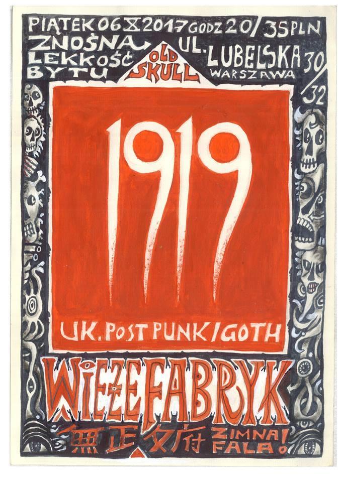 1919 - Wieże Fabryk (Znośna Lekkość Bytu - Warszawa - 06.10.2017)