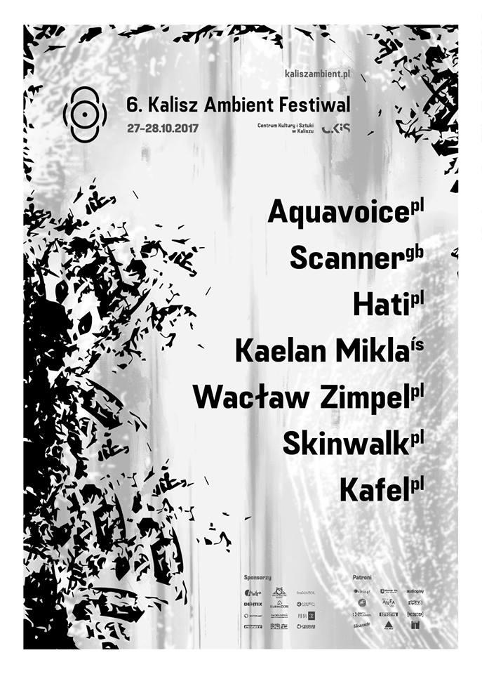 6. Kalisz Ambient Festiwal (27-28.10.2017)
