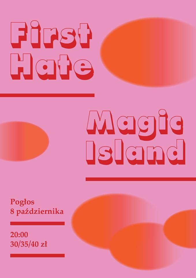 First Hate - Magic Island (Pogłos - Warszawa - 08.10.2017)