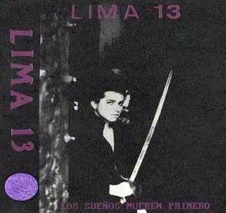 Lima 13 - Los Sueños Mueren Primero (oryginalna okładka płyty z roku 1990)
