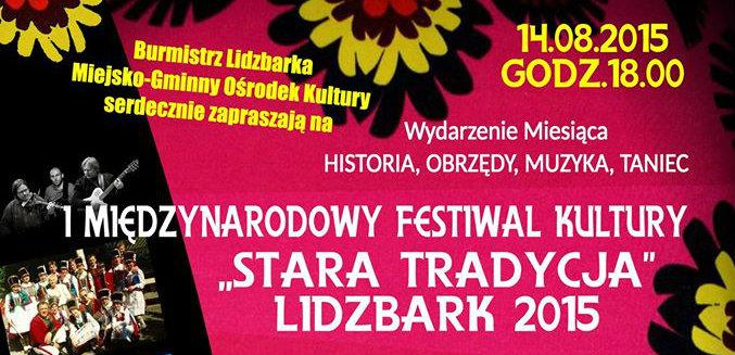 I Międzynarodowy Festiwal Kultury Stara Tradycja - Lidzbark 2015 (banner)