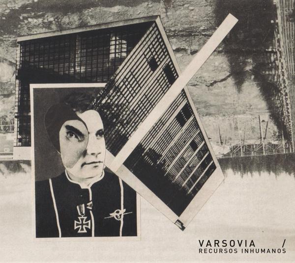 Varsovia - Recursos inhumanos (lp; 2014)