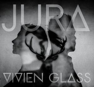 Vivien Glass - Jura (lp; 2015)