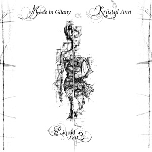 Mode in Gliany & Kriistal Ann - Liquid State (ep; 2015)