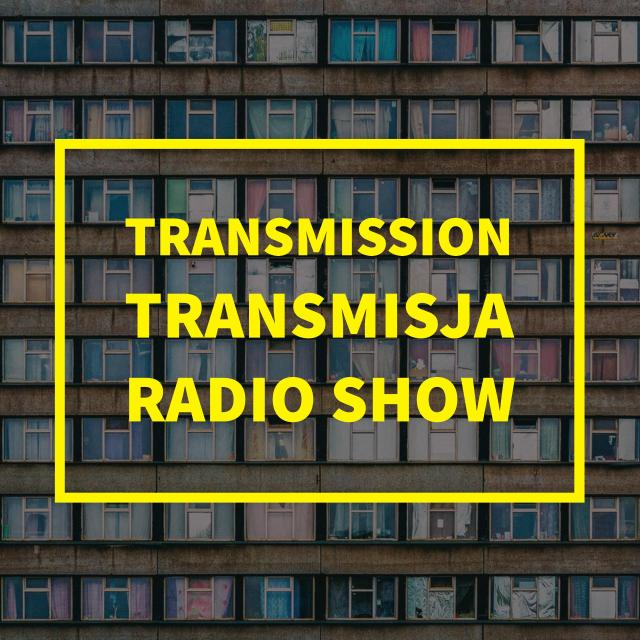 Transmission Transmisja radio show (24.05.2017)