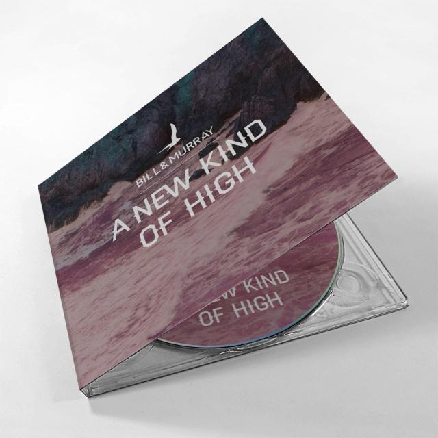 Bill And Murray - A New Kind Of High (płyta CD / źródło: materiały wydawcy)