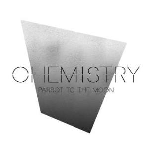 Parrot to the Moon - Chemistry (ep; 2015)