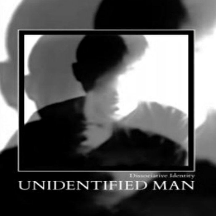 Unidetified Man - Dissociative Identity (lp; 2015)