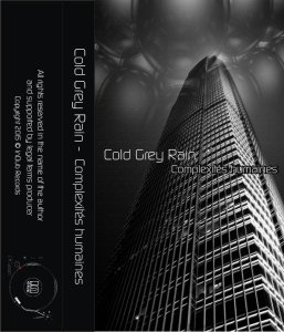 Cold Grey Rain - Complexités humaines (ep; 2015)