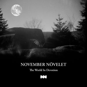 November Növelet - The World In Devotion (lp; 2015)