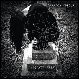 Paradox Obscur - Anacrusis (lp; 2015)
