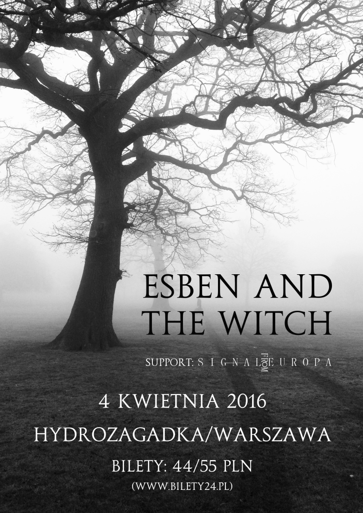 Koncert: Esben And The Witch + Signal From Europa / 04.04.2016 / Hydrozagadka / Warszawa