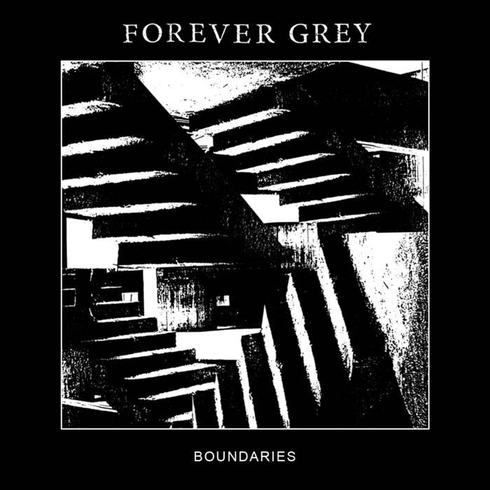 Forever Grey - Boundaries (LP; 2015)