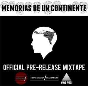 Memorias de un Continente - mixtape 1