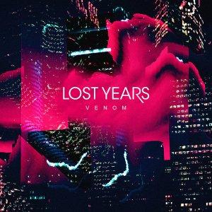 Lost Years - Venom (EP; 2016)