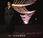 Super Girl Romantic Boys - Osobno (LP; 2016)