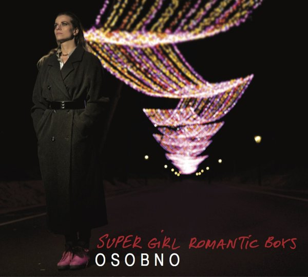 Super Girl Romantic Boys - Osobno (LP; 2016)