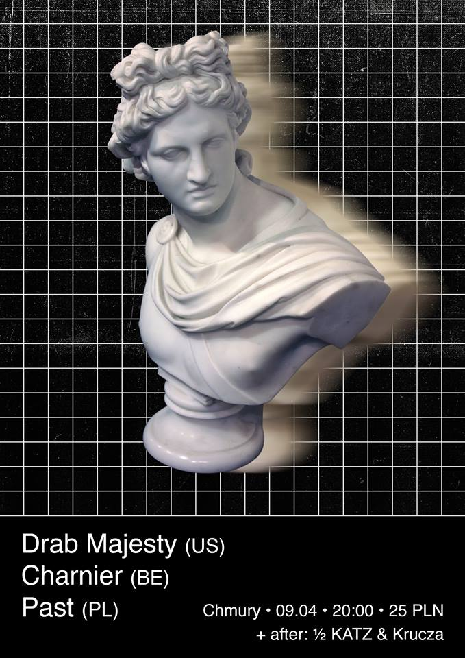 Drab Majesty - Charnier - Past (Chmury - 09.04.2016)