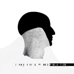 Pola Tog - Rayogrammes (EP; 2016)
