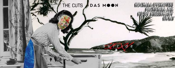 Sexy Suicide - The Cuts - Das Moon - Klub Hydrozagadka - 03.06.2016