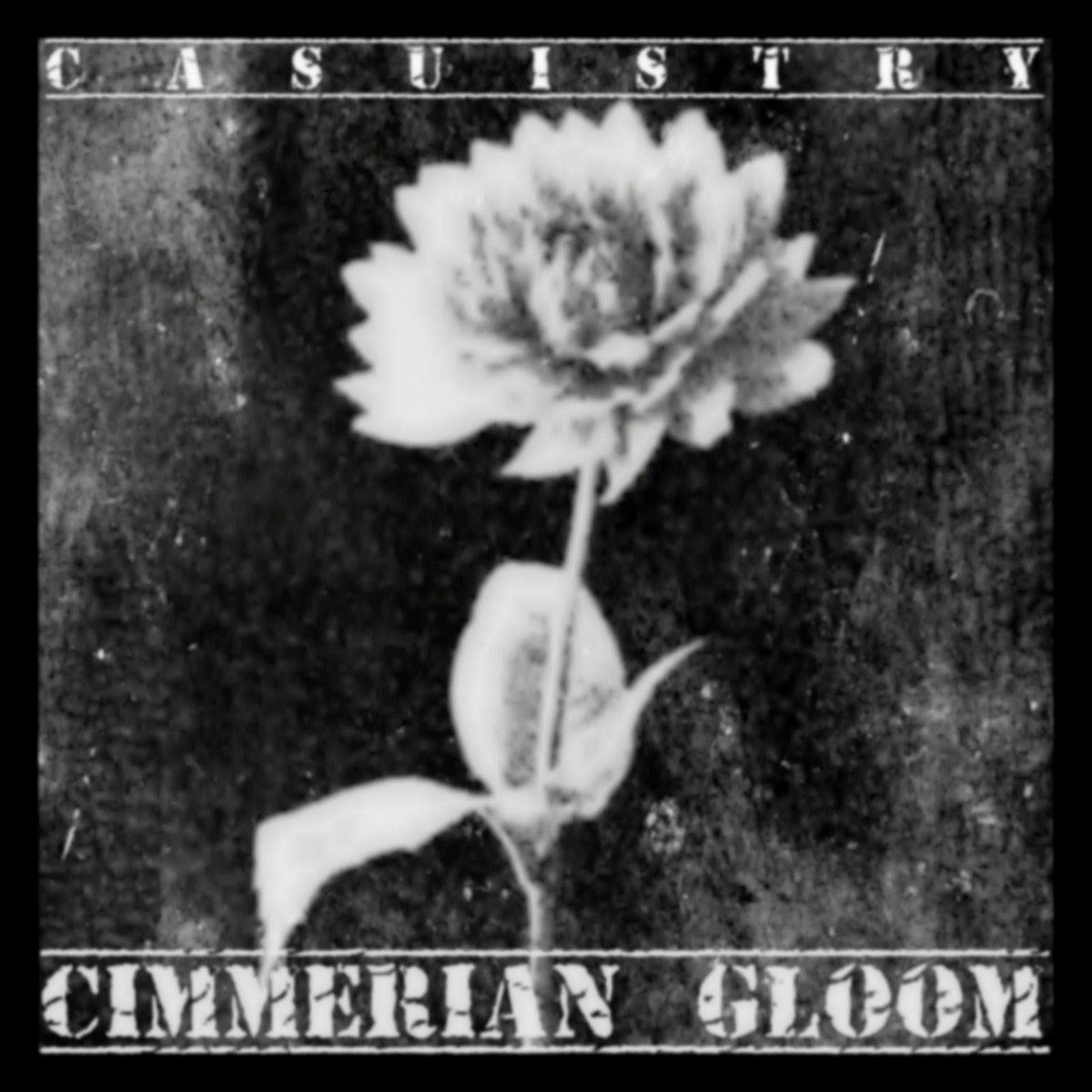 Casuistry - Cimmerian Gloom (LP; 2016)