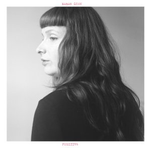 Xarah Dion - Fugitive (LP; 2016)