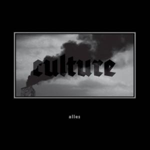Alles - Culture (LP; 2016)