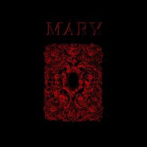 Mary - Mary (LP; 2017)