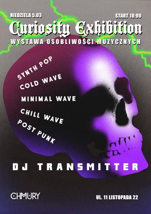 Curiosity Exhibition - Transmission / Transmisja dj set (05.03.2017 - Chmury - Warszawa)